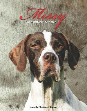 """Capa do livro de leitura inclusiva """"História de Missy - Uma história de amor""""  Divulgação"""