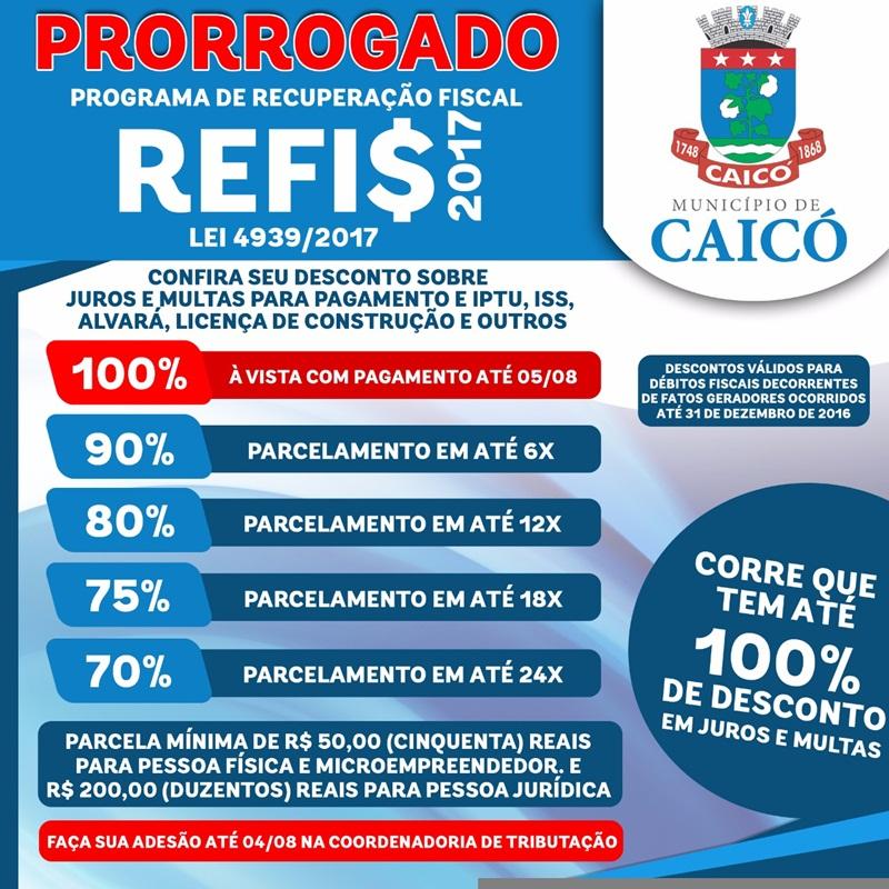 Resultado de imagem para PREFEITURA CAICÓ PRORROGA REFIS 2017