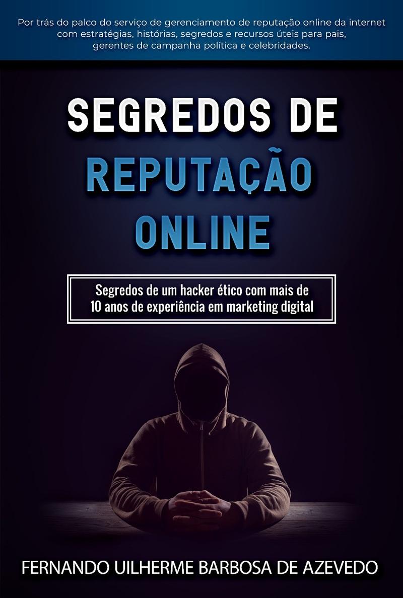 """Lançamento do livro """"Segredos de Reputação Online"""""""
