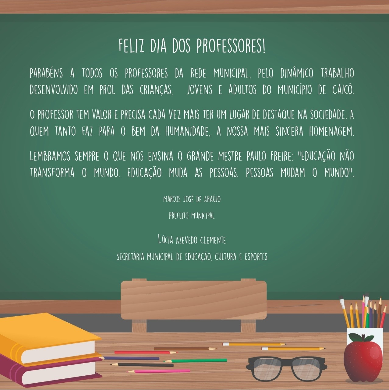Mensagem Da Prefeitura Municipal De Caico Para O Dia Do Professor Blog Anselmo Santana